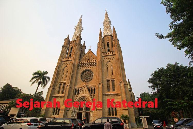 Sejarah Gereja Katedral